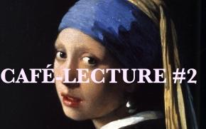 Café-Lecture #2 : La jeune fille à la perle, TracyChevalier
