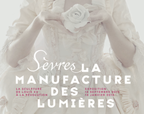 Sèvres : Manufacture desLumières