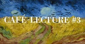 Café-Lecture #3 : Van Gogh le suicidé de la société, AntoninArtaud